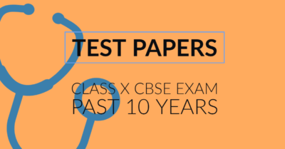 Mathematics Class X Test Papers - 10 Years